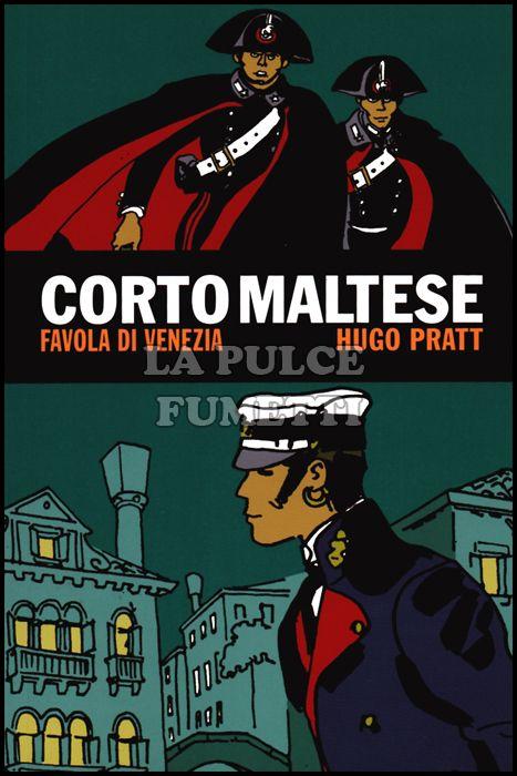 CORTO MALTESE E IL MEGLIO DI HUGO PRATT #     1 - FAVOLA DI VENEZIA