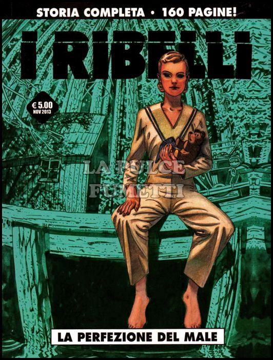 COSMO SERIE NERA #     5 - I RIBELLI: LA PERFEZIONE DEL MALE