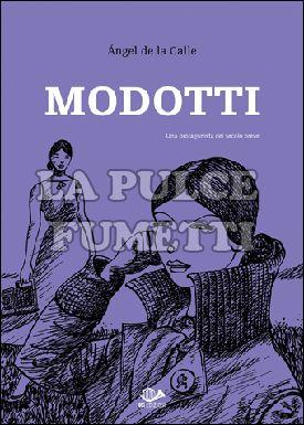 MODOTTI #     2 - UNA PROTAGONISTA DEL SECOLO BREVE
