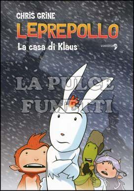 LEPREPOLLO #     1: LA CASA DI KLAUS
