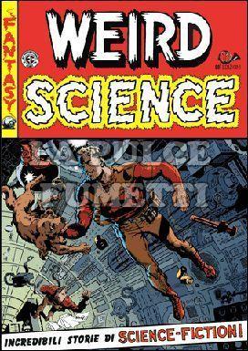 WEIRD SCIENCE #     3: GLI EREDI DELLA TERRA