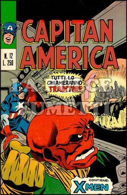 CAPITAN AMERICA #    12: TUTTI LO CHIAMERANNO TRADITORE