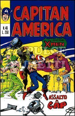 CAPITAN AMERICA #    46: ASSALTO A CAP