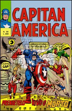CAPITAN AMERICA #    66: PRENDETELO VIVO O MORTO!