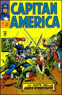 CAPITAN AMERICA #    78: LA NOTTE DELLA MORTE STRISCIANTE