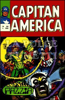 CAPITAN AMERICA #    84: LE ONDE DELLA PAZZIA