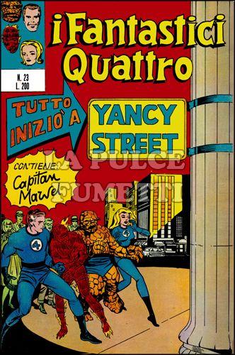 FANTASTICI QUATTRO #    23: TUTTO INIZIO' A YANCY STREET