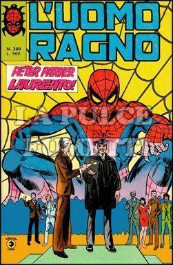 UOMO RAGNO #   269: PETER PARKER LAUREATO!
