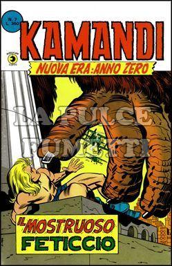 KAMANDI #     7: IL FETICCIO MOSTRUOSO