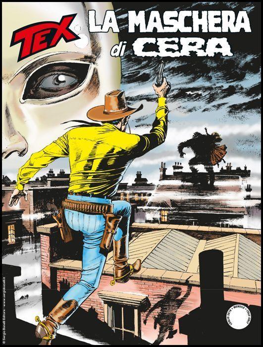 TEX GIGANTE #   705: LA MASCHERA DI CERA