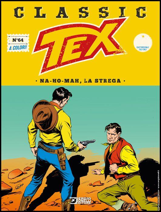TEX CLASSIC #    64: NA-HO-MAH, LA STREGA