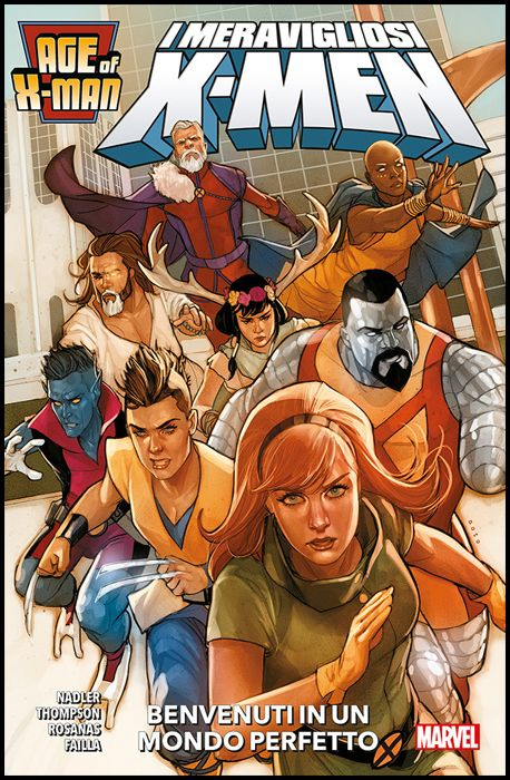 AGE OF X-MAN #     1 - I MERAVIGLIOSI X-MEN: BENVENUTI IN UN MONDO PERFETTO