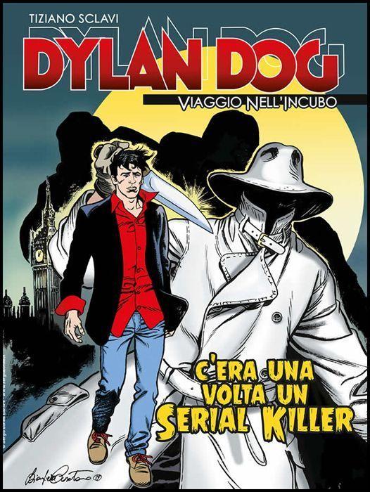 DYLAN DOG - VIAGGIO NELL'INCUBO #     1: C'ERA UNA VOLTA UN SERIAL KILLER