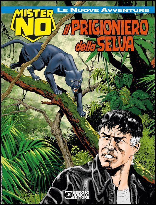 COLLANA AMAZZONIA #     3 - MISTER NO LE NUOVE AVVENTURE 3: IL PRIGIONIERO DELLA SELVA