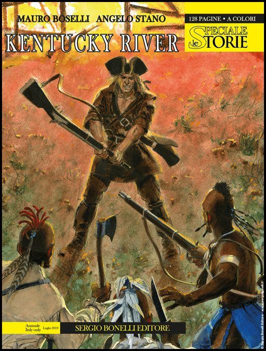 LE STORIE BONELLI SPECIALE #     6: KENTUCKY RIVER
