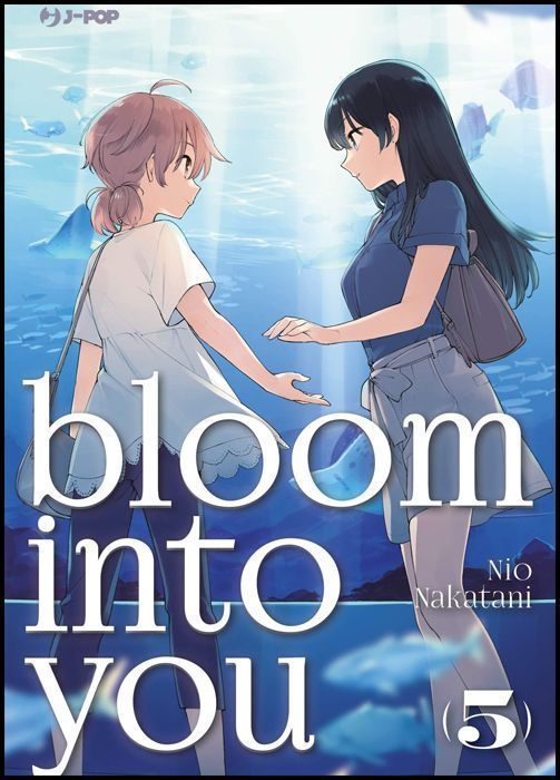 BLOOM INTO YOU #     5