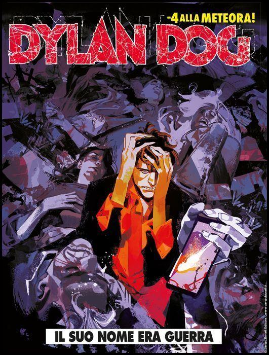 DYLAN DOG ORIGINALE #   396: IL SUO NOME ERA GUERRA - 4 ALLA METEORA!