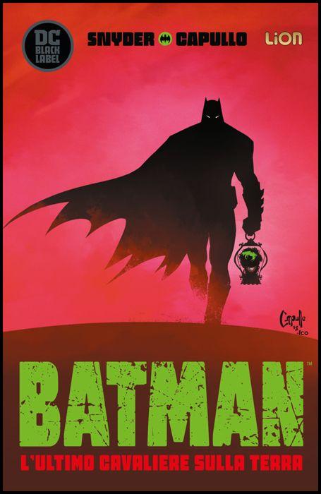 DC BLACK LABEL - BATMAN: L'ULTIMO CAVALIERE SULLA TERRA #     1