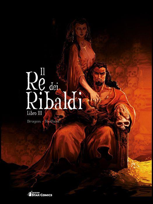 STAR COMICS PRESENTA #    29 - IL RE DEI RIBALDI 3