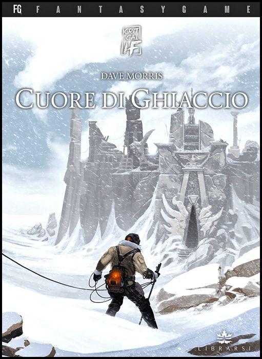 CRITICAL IF #     1: CUORE DI GHIACCIO - LIBROGAME