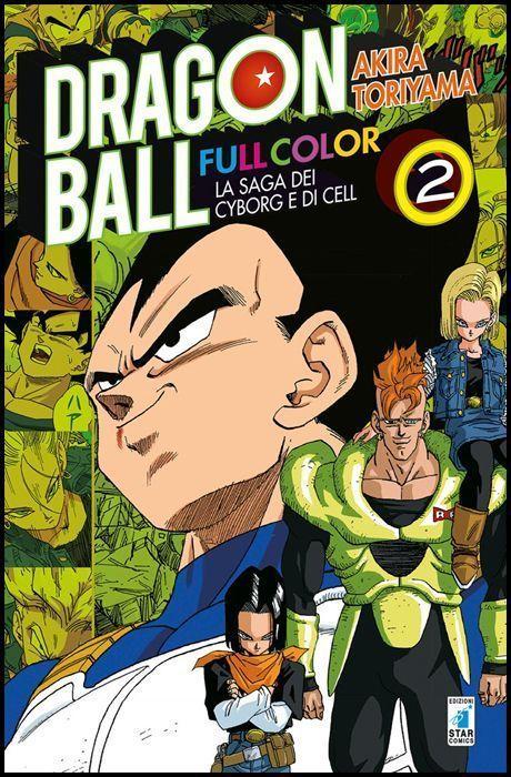 DRAGON BALL FULL COLOR #    22 - LA SAGA DEI CYBORG E DI CELL 2 ( DI 6 )