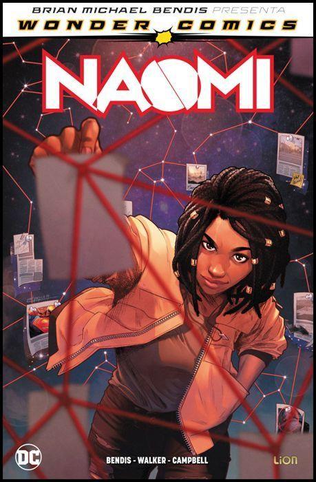 DC UNIVERSE - BRIAN MICHAEL BENDIS PRESENTA - WONDER COMICS: NAOMI