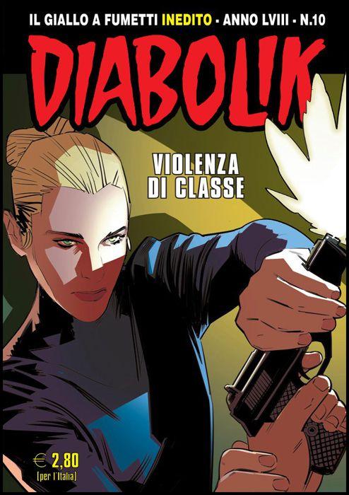 DIABOLIK ORIGINALE ANNO 58 #    10: VIOLENZA DI CLASSE