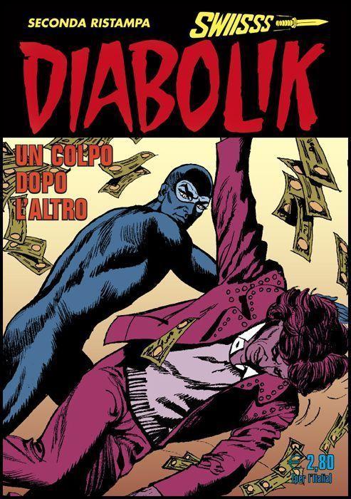 DIABOLIK SWIISSS #   304: UN COLPO DOPO L'ALTRO