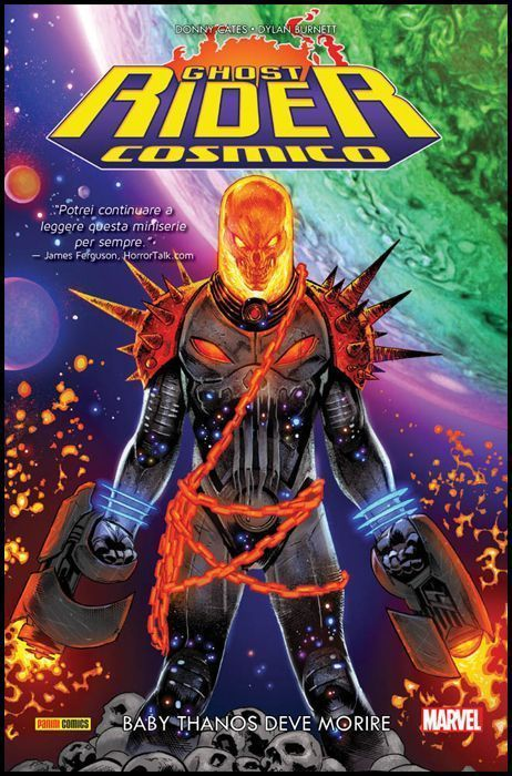 MARVEL COLLECTION INEDITO - GHOST RIDER COSMICO: BABY THANOS DEVE MORIRE - 1A RISTAMPA