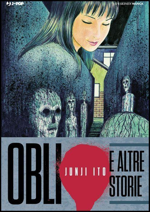 JUNJI ITO COLLECTION - OBLIO E ALTRE STORIE