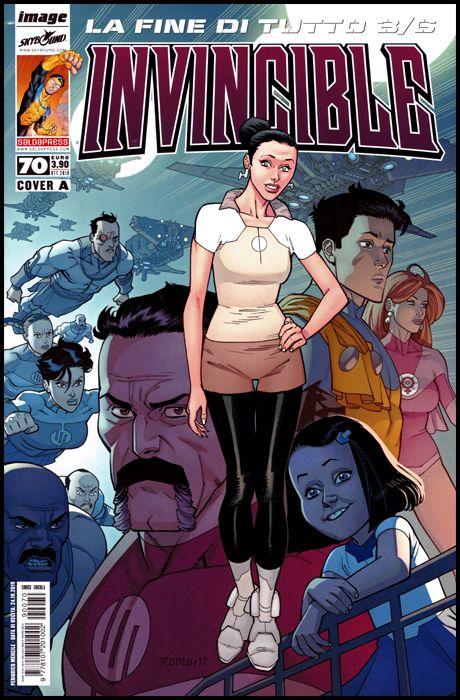 INVINCIBLE #    70 - COVER A - LA FINE DI TUTTO 3 ( DI 6 )