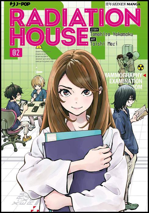 RADIATION HOUSE #     2