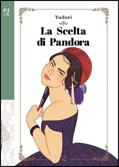 LA SCELTA DI PANDORA #     2