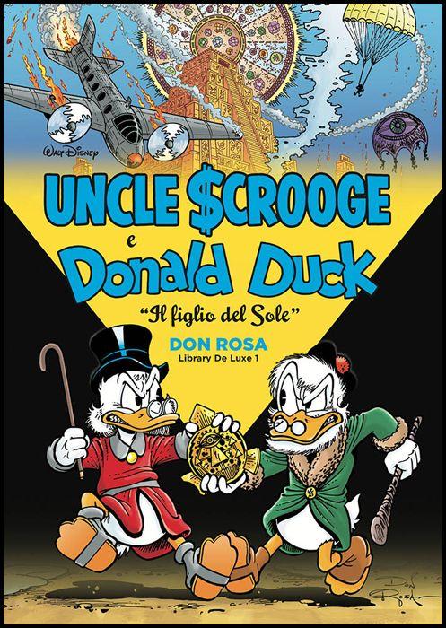 DON ROSA LIBRARY DE LUXE #     1 - UNCLE SCROOGE & DONALD DUCK: IL FIGLIO DEL SOLE