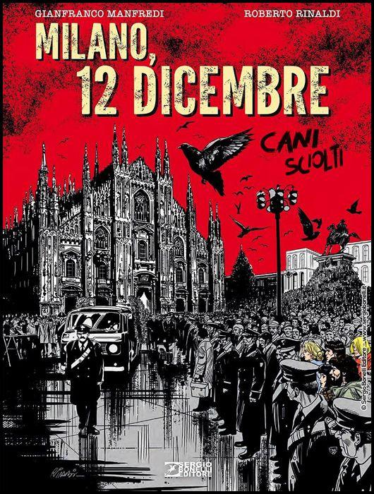 CANI SCIOLTI: MILANO 12 DICEMBRE - CARTONATO
