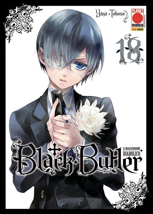 BLACK BUTLER #    18 - IL MAGGIORDOMO DIABOLICO - KUROSHITSUJI - 2A RISTAMPA