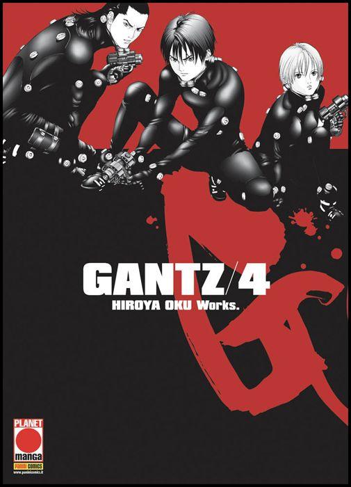 GANTZ - NUOVA EDIZIONE #     4 - 1A RISTAMPA
