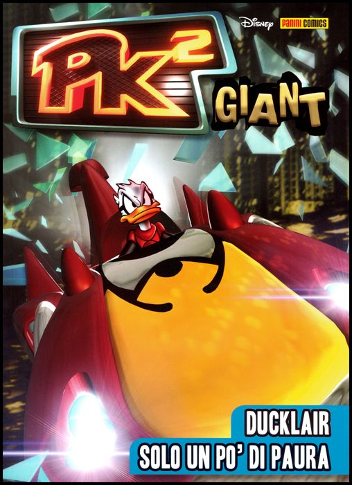 PK GIANT - 3K EDITION #    49 - PK² GIANT 1: DUCKLAIR - SOLO UN PO' DI PAURA