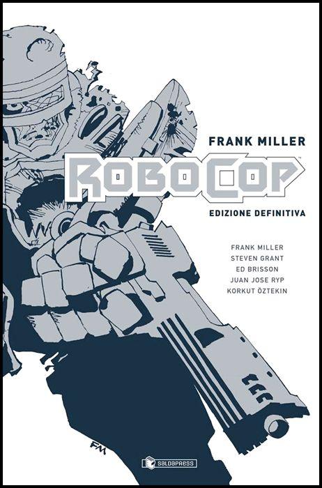 FRANK MILLER ROBOCOP EDIZIONE DEFINITIVA