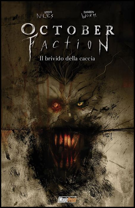 OCTOBER FACTION #     2: IL BRIVIDO DELLA CACCIA