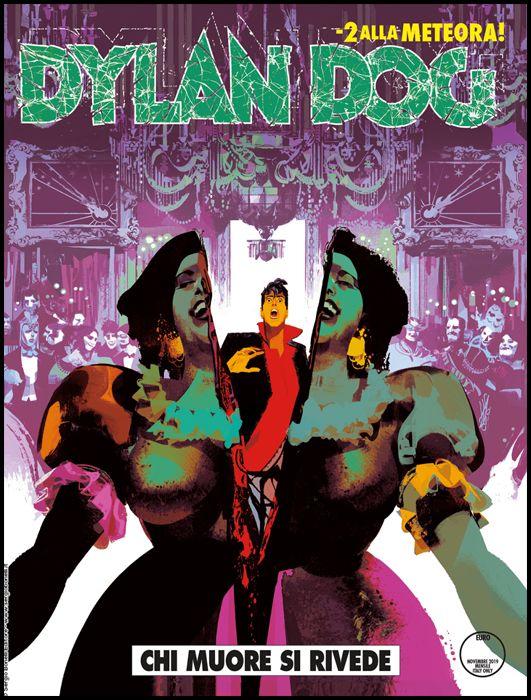 DYLAN DOG ORIGINALE #   398: CHI MUORE SI RIVEDE - 2 ALLA METEORA!