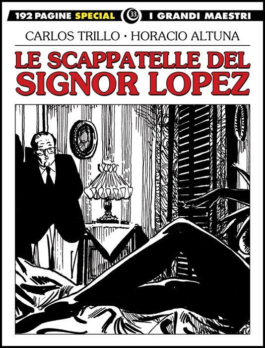 I GRANDI MAESTRI SPECIAL #    33 - LE SCAPPATELLE DEL SIGNOR LOPEZ