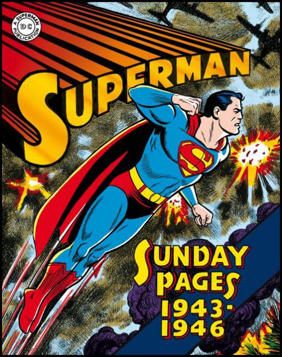 COSMO BOOKS - SUPERMAN: LE TAVOLE DOMENICALI DELLA GOLDEN AGE - 1943/1946