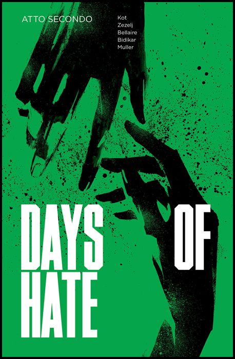 DAYS OF HATE #     2