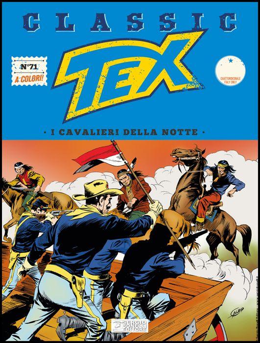 TEX CLASSIC #    71: I CAVALIERI DELLA NOTTE