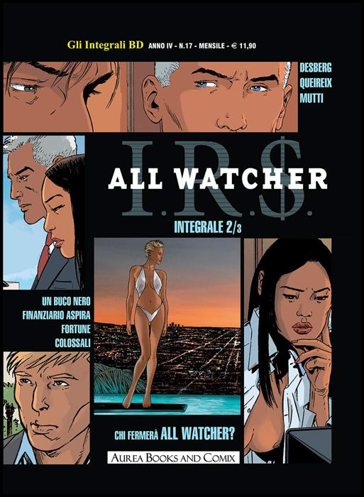 GLI INTEGRALI BD #    25 - NUOVA SERIE 17 - I.R.S ALL WATCHER 2