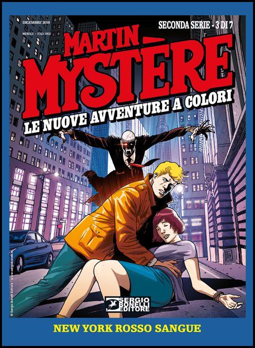 MARTIN MYSTERE GIGANTE #    28 - MARTIN MYSTERE - LE NUOVE AVVENTURE A COLORI 2A SERIE 3: NEW YORK ROSSO SANGUE