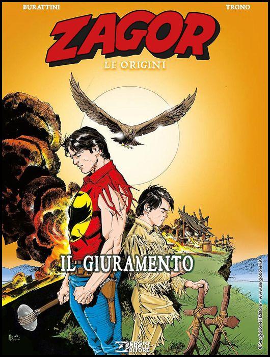ZAGOR - LE ORIGINI #     2: IL GIURAMENTO - CARTONATO