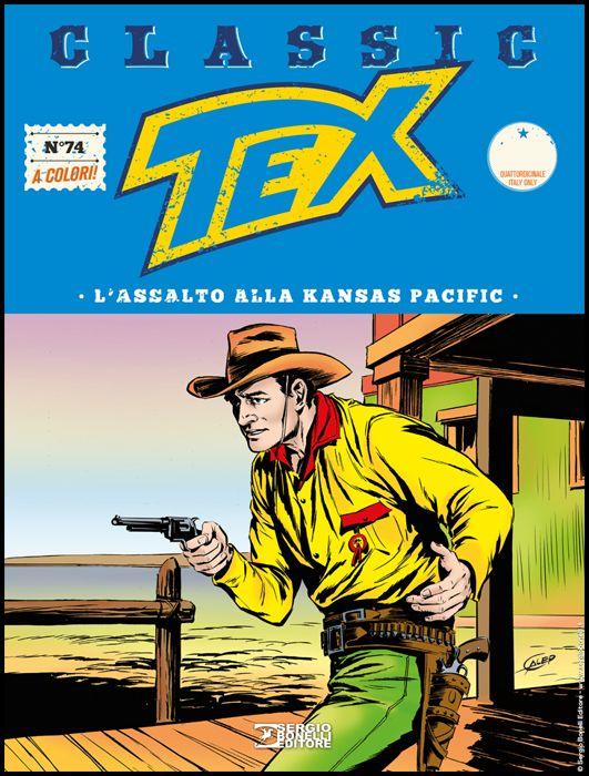 TEX CLASSIC #    74: L'ASSALTO ALLA KANSAS PACIFIC