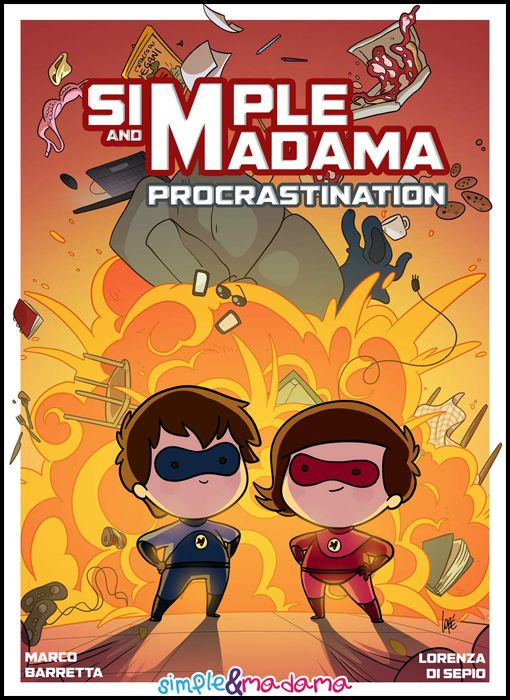 SIMPLE & MADAMA: PROCRASTINATION